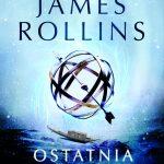 James Rollins - Ostatnia odyseja