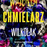 Wojciech Chmielarz - Wilkołak