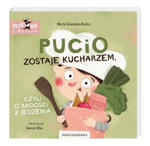 Okładka książki Pucio zostaje kucharzem, czyli o radości z jedzenia